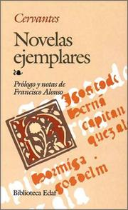 Novelas ejemplares by Miguel de Cervantes Saavedra