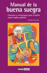 El Manual De La Buena Suegra / the Good Mother-in-law Manual (Muy Personal / Very Personal) PDF