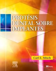 Cover of: Protesis Dental Sobre Implantes by Carl E. Misch
