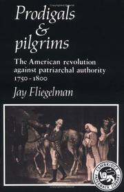 Prodigals and pilgrims by Jay Fliegelman