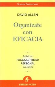 Organizate con Eficacia/ Getting Things Done