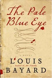 The pale blue eye by Bayard, Louis., Louis Bayard