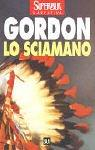 Lo Sciamano by Noah Gordon
