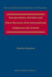 Interpretation, Revision and Other Recourse from International Judgments and Awards (International Litigation in Practice) PDF