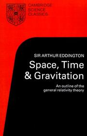 Space, time and gravitation by Eddington, Arthur Stanley Sir