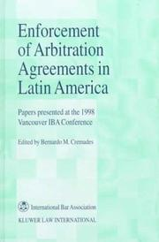 Enforcement of Arbitration Agreements in Latin America:Papers Presented at the 1998 Vancouver IBA Conference