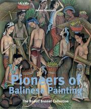 Pioneers of Balinese Painting by Helena Spanjaard