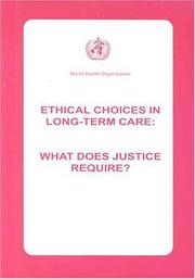 Cover of: Ethical choices in long-term care by World Health Organization