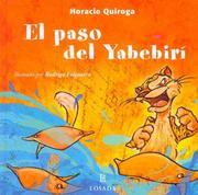 El Paso Del Yabebiri / The Yabebiri Way (Cuentos De La Selva / Jungle Stories) PDF