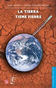 La Tierra Tiene Fiebre/the Earth Has Fever (La Ciencia Para Todos) PDF