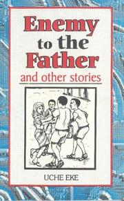 Enemy to the Father and Other Stories PDF