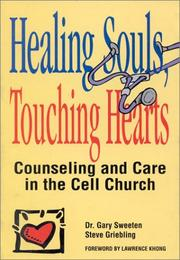 Healing Souls, Touching Hearts by Gary Sweeten
