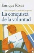 La Conquista de La Voluntad by Enrique Rojas