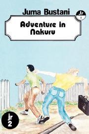 Adventure in Nakuru (Secondary Readers Series, 10)