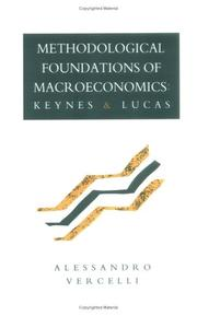 Methodological foundations of macroeconomics by Alessandro Vercelli