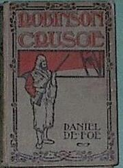 The Life And Adventures of Robinson Crusoe of York, Mariner by Daniel Defoe