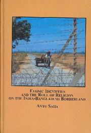 Ethnic Identities and the Role of Religion on the India-Bangladesh Borderland (Hors Serie) PDF