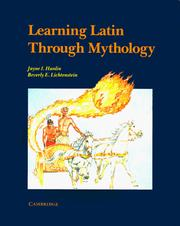 Learning Latin through mythology by Jayne I. Hanlin
