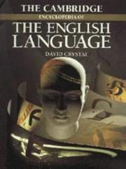 Cover of: The Cambridge encyclopedia of the English language by David Crystal
