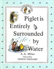 Cover of: Piglet Is Entirely Surrounded by Water by A. A. Milne