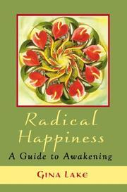 Radical Happiness by Gina Lake