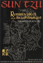 Reminiscences of an Ancient Strategist by Check Teck Foo