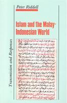Islam and the Malay-Indonesian world by Peter G. Riddell