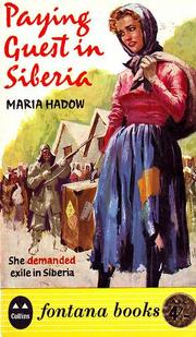 Paying guest in Siberia by Maria Hadow