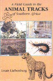 A field guide to the animal tracks of southern Africa PDF