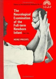 The neurological examination of the full-term newborn infant by Heinz F. R. Prechtl