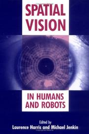 Spatial vision in humans and robots by York Conference on Spatial Vision in Humans and Robots (1991 Toronto, Canada)