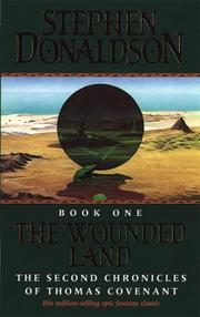 Cover of: The Wounded Land (The Second Chronicles of Thomas Covenant) by Stephen R. Donaldson