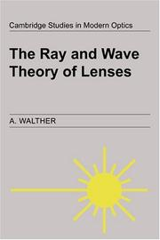 The ray and wave theory of lenses PDF