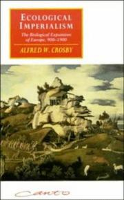 Ecological Imperialism by Alfred W. Crosby
