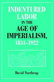 Indentured labor in the age of imperialism, 1834-1922 PDF