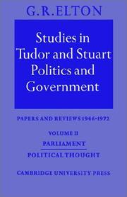 Studies in Tudor and Stuart Politics and Government by Elton, G. R.
