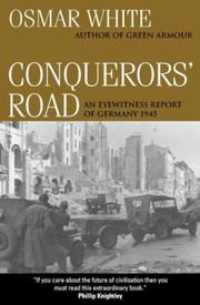 Conquerors&#39; Road by Osmar White