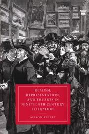 Realism, representation, and the arts in nineteenth-century literature by Alison Byerly