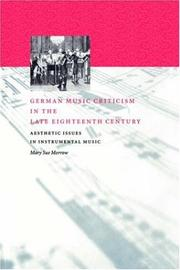 German Music Criticism in the Late Eighteenth Century by Mary Sue Morrow