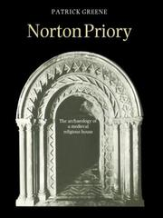 Norton Priory by J. Patrick Greene