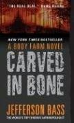 Carved in bone by Jefferson Bass