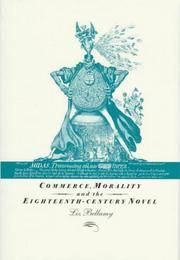 Commerce, morality and the eighteenth-century novel by Liz Bellamy