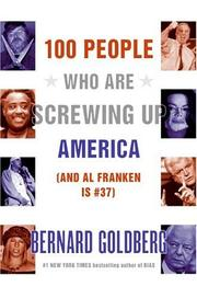 100 people who are screwing up America--and Al Franken is #37 PDF