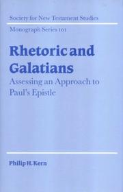 Rhetoric and Galatians by Philip H. Kern