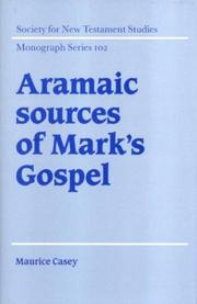Aramaic sources of Mark's Gospel by Maurice Casey
