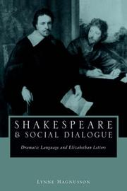 Shakespeare and Social Dialogue by Lynne Magnusson