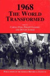 1968, the world transformed
