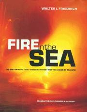 Fire in the sea by Walter L. Friedrich