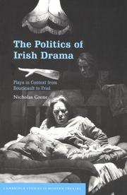The Politics of Irish Drama by Nicholas Grene