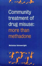 Community Treatment of Drug Misuse by Nicholas Seivewright